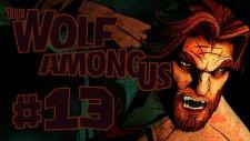 The Wolf Among Us - Bölüm 13 - BÜYÜK KÖTÜ KURT!