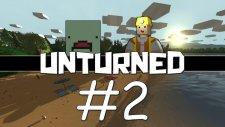 Unturned - Bölüm 2 - Askeri Bölge
