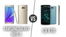 Galaxy Note 5 ile LG V10 Karşı Karşıya