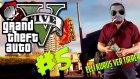 GTA 5 Türkçe Online PC : Bölüm 5 / Serbest Mod - Garibana Çile Çektirdim!