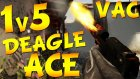 STACHE ILE DEAGLE ACE ! VAC IS COMING
