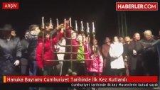Cumhuriyet Tarihinde İlk Kez Hanuka Bayramı Kutlandı