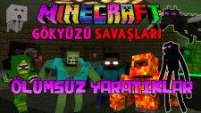ÖLÜMSÜZ YARATIKLAR! - Türkçe Minecraft Gökyüzü Savaşları! (Sky Wars)