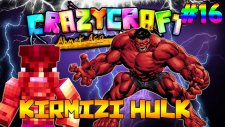 Kırmızı HULK! (İnanılmaz HULK) - Minecraft Crazy Craft : Bölüm 16
