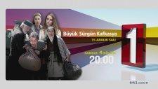 Büyük Sürgün Kafkasya 1. Bölüm 2. Fragmanı