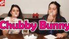 Chubby Bunny Challenge - Meydan Okuma