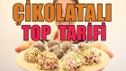 Çikolatalı Top Tarifi | Kendin Yap | Do It Yourself!