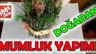 Mumluk Yapımı - Kendin Yap! / Do It Yourself!