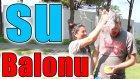 Su Balonu Challenge | Meydan Okuma