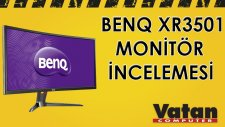 BenQ XR3501 Gaming Led Monitör İncelemesi
