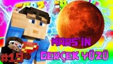 Mars'ın Gerçek Yüzü! ve Uzaylı Saldırısı! - Minecraft Crazy Craft : Bölüm 19