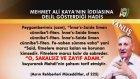 Mehmet Ali Kaya Hocamız Mehdi AS'ın Sakalsız Olacağını İddia Etmektedir