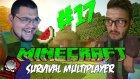 Minecraft (Türkçe) Survival Multiplayer : Bölüm 17 - Köprüyü Bitirdim!  (/w Oyunsal TV)