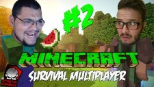 Minecraft (Türkçe) Survival Multiplayer : Bölüm 2 - Medeniyete İlk Adım! (/w Oyunsal Engelli)