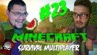 Minecraft (Türkçe) Survival Multiplayer : Bölüm 23 - Büyük Depo! (/w Oyunsal TV)
