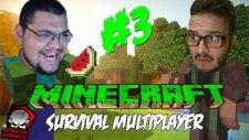 Minecraft (Türkçe) Survival Multiplayer : Bölüm 3 - ŞişmanRambo Emekli Oldu! (/w Oyunsal Engelli)