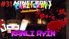 KANLI AYİN! (Cehennemin Tadına Bakıyorum!) - Minecraft Türkçe Crazy Craft : #31
