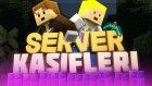 Server Kaşifleri - play.herocraftr.com - Bölüm 5