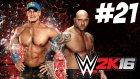 WWE 2K16 Kariyer - OHAAA - Bölüm 21