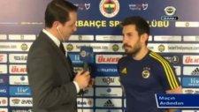 Şener Özbayraklı attığı müthiş golü anlattı