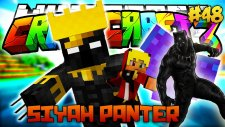 Ölümcül Siyah Panter! ve Harikalar Diyarı! (Black Panther) - Türkçe Minecraft Crazy Craft : #48