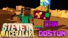 Türkçe Minecraft | Steve'nin Maceraları | CAN DOSTUM! | TÜRK YAPIMI!