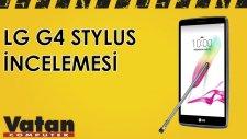 LG G4 Stylus İncelemesi