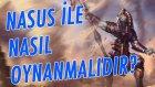 Öğretici Anlatımla Nasus | Elmastan Şampiyonluğa #62 | League of Legends