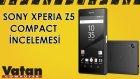 Sony Xperia Z5 Compact İncelemesi