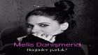 Melis Danişmend - Bugünler Parlak (2015 Yepyeni)