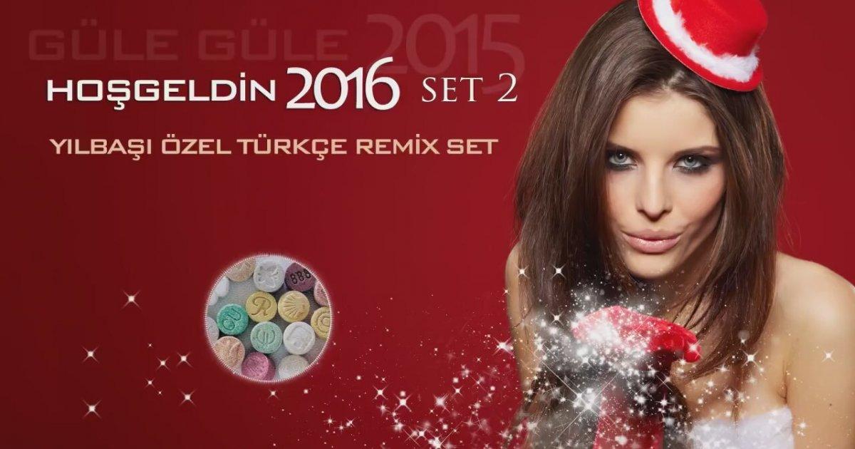 Türkçe Pop Müzik Mix 2016 Turkish House: Yılbaşı Özel Türkçe Mix 2016 (SET 2)