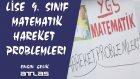 9. Sınıf Matematik - Çözümlü Hareket Problemleri