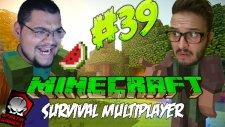 Minecraft (Türkçe) Survival Multiplayer : Bölüm 39 - BEYNİM YANDI! (/w Oyunsal TV)