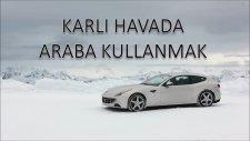 Karlı Havada Araba Kullanmak
