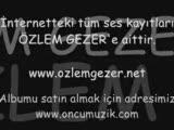 Özlem Gezer Kölem Ol Remix