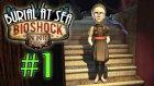 Bioshock Infinite: Burial At Sea - Episode 2 - Bölüm 1 - Karışık Dünyalar [Türkçe]