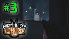 Bioshock Infinite: Burial At Sea - Episode 2 - Bölüm 3 - Hay Bin Kunduz [Türkçe]