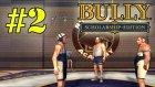 Bully: Scholarship Edition - Bölüm 2 - İhanet [Türkçe]