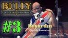Bully: Scholarship Edition - Bölüm 3 - Kaykayım Şekil Önümden Çekil [Türkçe]