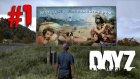 DayZ Standalone - Bölüm 1 - Ölüden Kork, Yaşayanla Savaş