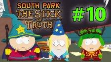 South Park: The Stick of Truth - Bölüm 10 - Cartman mi Kyle mı? [Türkçe]