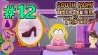 South Park: The Stick of Truth - Bölüm 12 - İyi Kızlar Cennete [Türkçe]