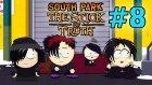 South Park: The Stick of Truth - Bölüm 8 - Emoland'e Hoşgeldiniz [Türkçe]