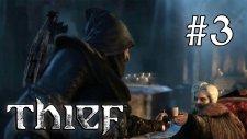 Thief - Bölüm 3 - Karadul [Türkçe]