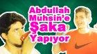 Abdullah Muhsin'e Eşşek Şakası Yapıyor (Fake Değildir!)