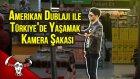 Amerikan Dublajı İle Türkiye'de Yaşamak - Kamera Şakası