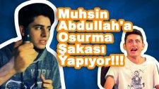 Muhsin Abdullah'a Eşşek Şakası Yapıyor (Fake Değildir!)