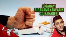Sigarayı Bırakamayanların 20 Bahanesi