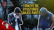 Türkiye'de Uyuşturucu - Kamera Şakası Part2