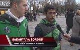 Hakan Şükür Sakarya'ya Ne Verdi  Sokak Röportajı